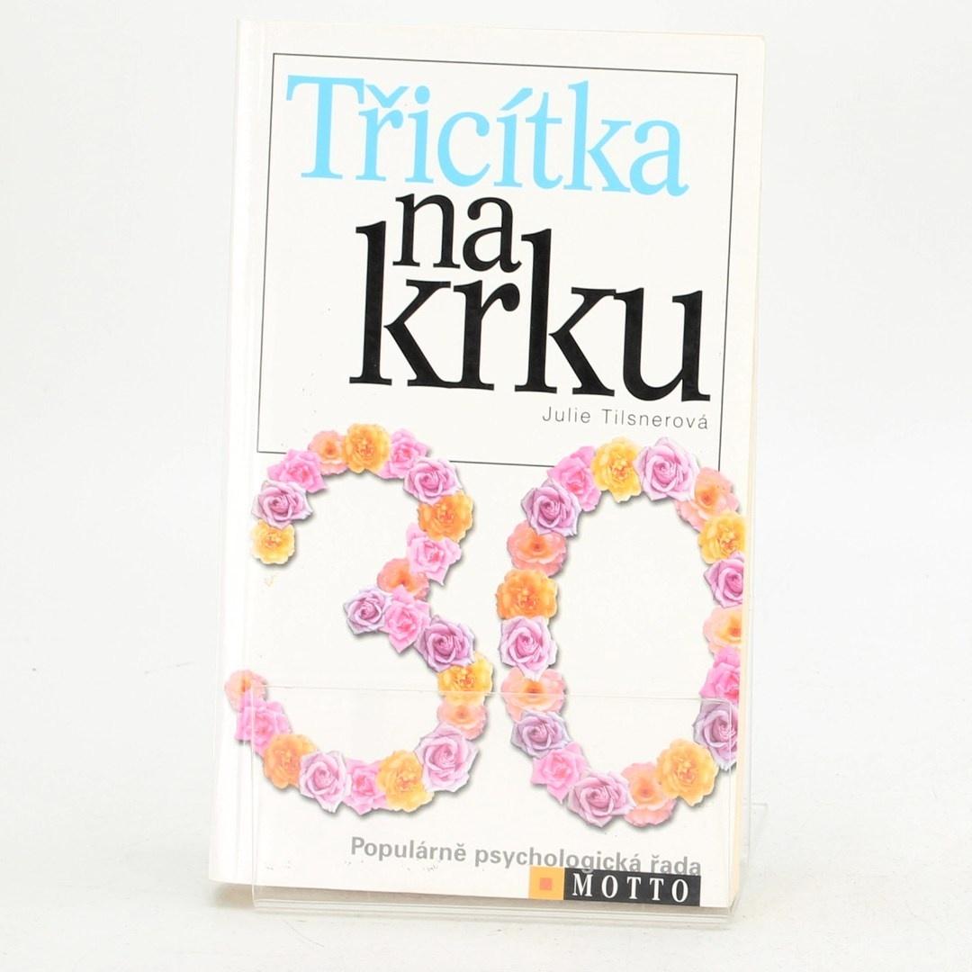 Kniha Třicítka na krku