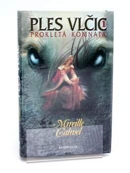 Kniha Ples vlčic 1 - Prokletá komnata