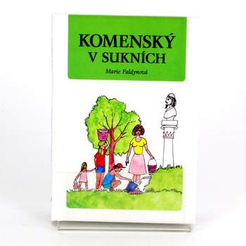 Kniha Komenský v sukních Marie Faldynová