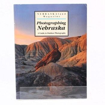 Kniha: Photographing Nebraska