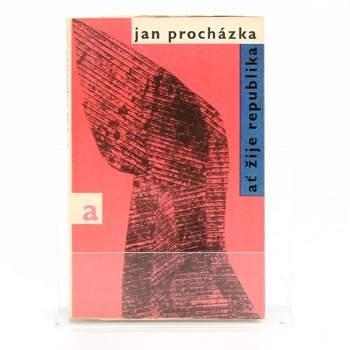 Kniha Jan Procházka: Ať žije republika