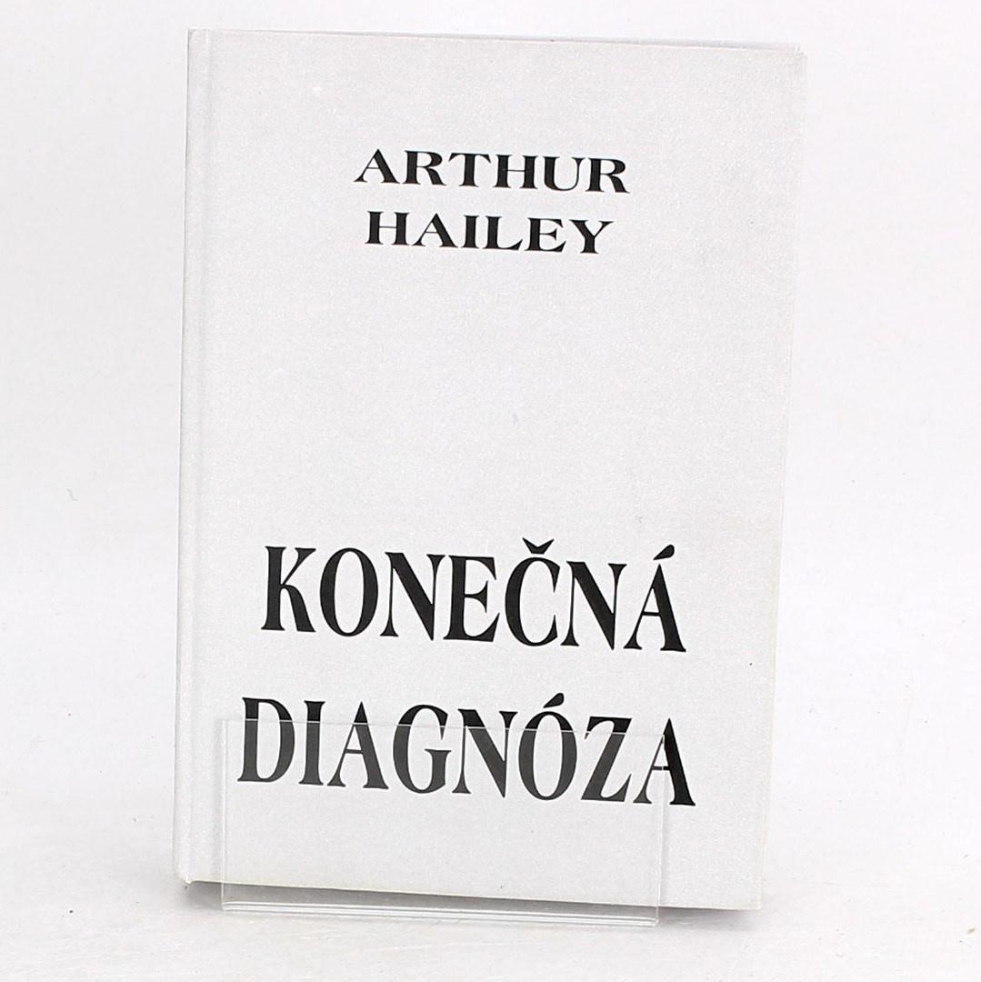 Kniha Arthur Hailey: Konečná diagnóza