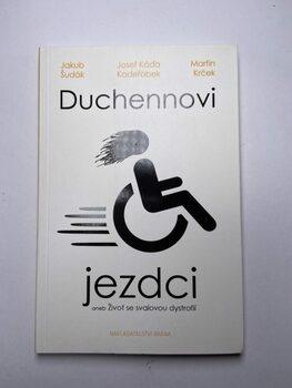 Kolektiv: Duchennovi jezdci aneb Život se svalovou dystrofií