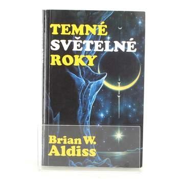 Brian Aldiss: Temné světelné roky