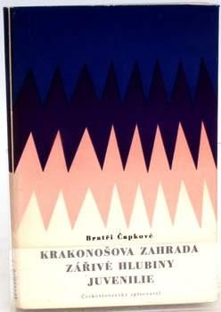 Kniha Bratři Čapkové: Krakonošova zahrada