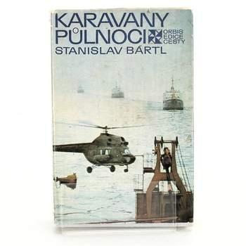 Kniha Karavany půlnoci Stanislav Bártl