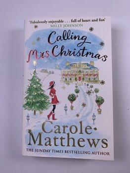 Carole Matthewsová: Calling Mrs Christmas