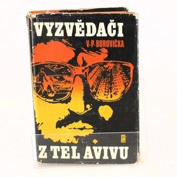 Václav Pavel Borovička: Vyzvědači z Tel Avivu