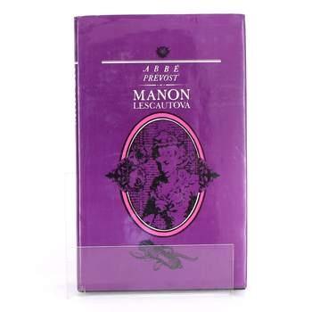 Kniha Abbé Prévost: Manon Lescautová
