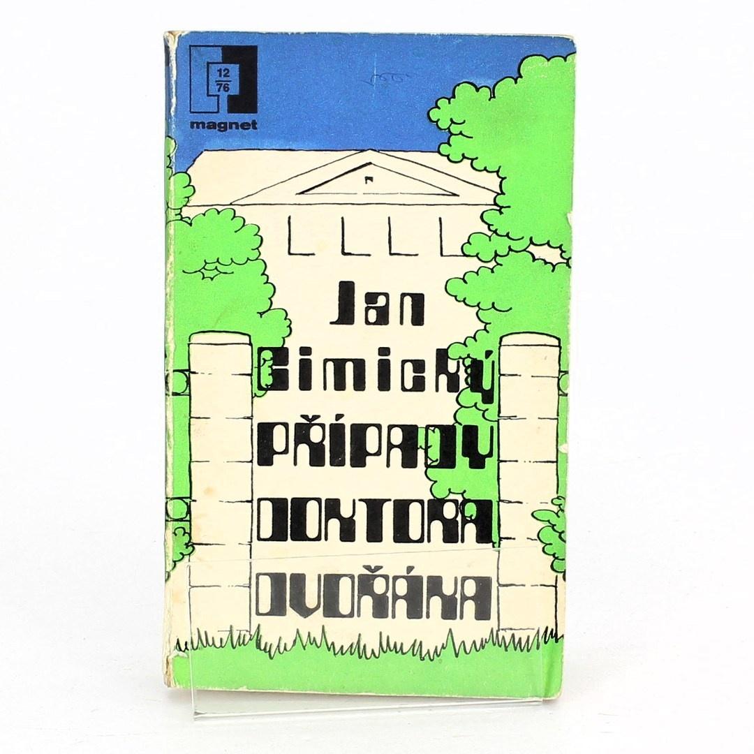 Kniha J. Cimický: Případy doktora Dvořáka