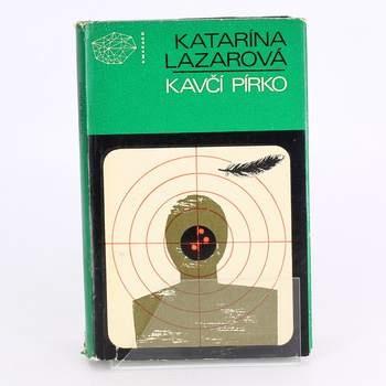 Kniha Kavčí pírko Katarína Lazarová