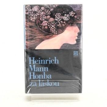 Heinrich Mann: Honba za láskou