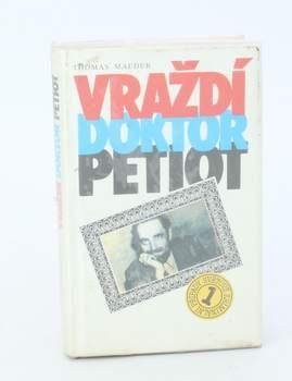 Kniha Thomas Maeder: Vraždí doktor Petiot