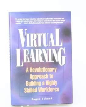 Kniha Roger Schank: Virtual learning