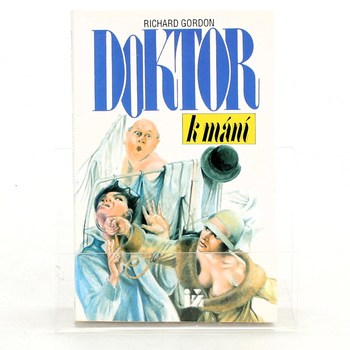 Richard Gordon: Doktor k mání