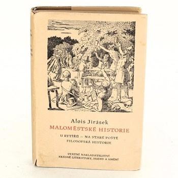 Alois Jirásek: Maloměstské historie