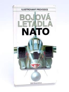 Kniha Bill Gunston: Bojová letadla NATO