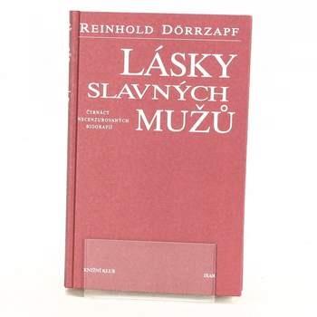 Lásky slavných mužů Reinhold Dörrzapf