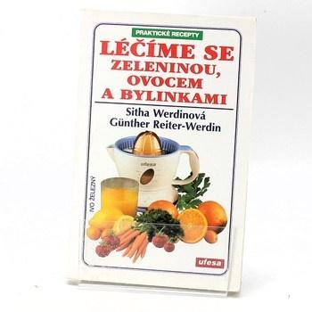 Werdinová: Léčíme se zeleninou, ovocem a byl