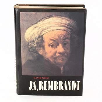 Kniha Já, Rembrandt - D. Weiss