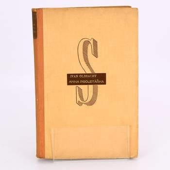 Kniha Ivan Olbracht - Anna proletářka