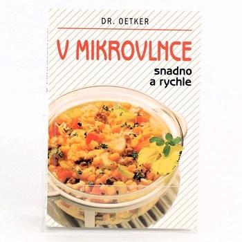Dr. Oetker: V mikrovlnce snadno a rychle