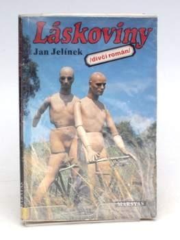 Kniha Jan Jelínek: Láskoviny