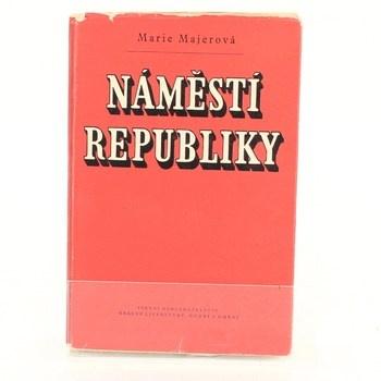 Marie Majerová: Náměstí republiky