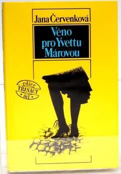 Kniha J. Červenková: Věno pro Yvettu Márovou
