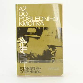Kniha Až do posledního kmotra Stanislav Červinka