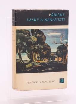 Kniha F. Mauriac: Příběhy lásky a nenávisti