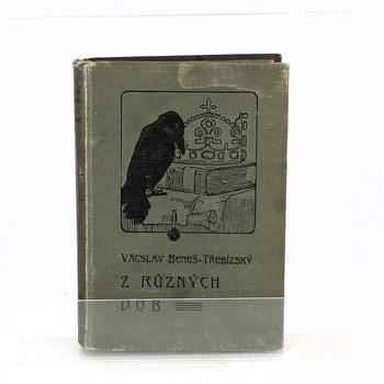 Václav Beneš Třebízský: Z různých dob - díl XI.