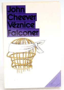 Kniha Odeon John Cheever: Věznice Falconer