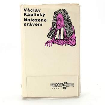 Kniha Nalezeno právem - Václav Kaplický