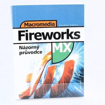 Macromedia Fireworks: Názorný průvodce MX