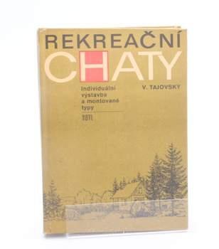 Kniha Václav Tajovský: Rekreační chaty