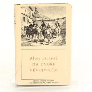 Alois Jirásek: Na dvoře vévodském