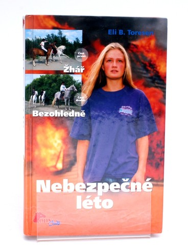 Kniha Nebezpečné léto Eli B. Toresen