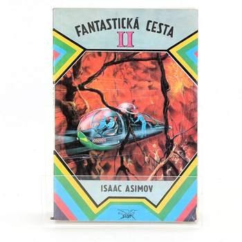 Isaac Asimov: Fantastická cesta II