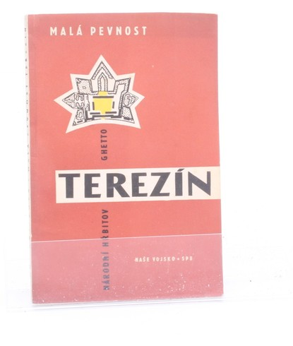Táňa Kulišová: Malá pevnost Terezín