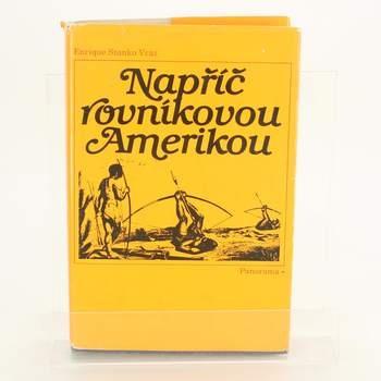 Kniha Napříč rovníkovou Ameriko Enrique Stanko Vráz