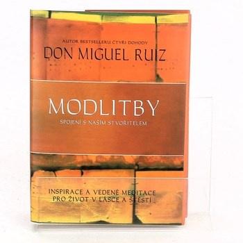 Don Miguel Ruiz: Modlitby