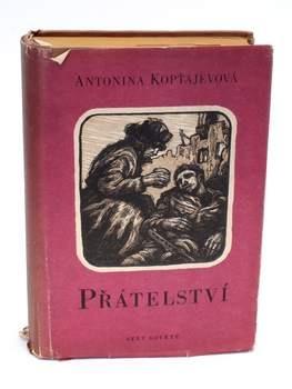 Kniha Přátelství Antonina Kopťajevová