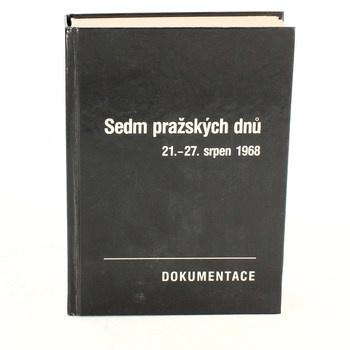Macek: Sedm pražských dnů. 21.-27.srpen 1968