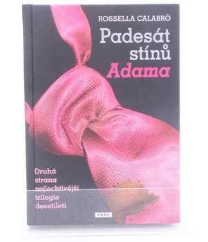 Kniha Rossella Calabró: Padesát stínů Adama