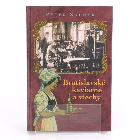 Kniha Bratislavské kaviarne a viechy