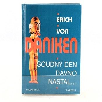Erich von Däniken: Soudný den dávno nastal