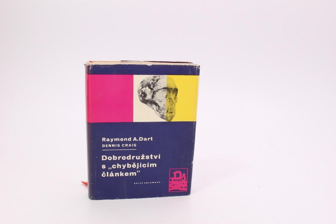 Raymond A.Dart: Dobrodružství s chybějícím článkem