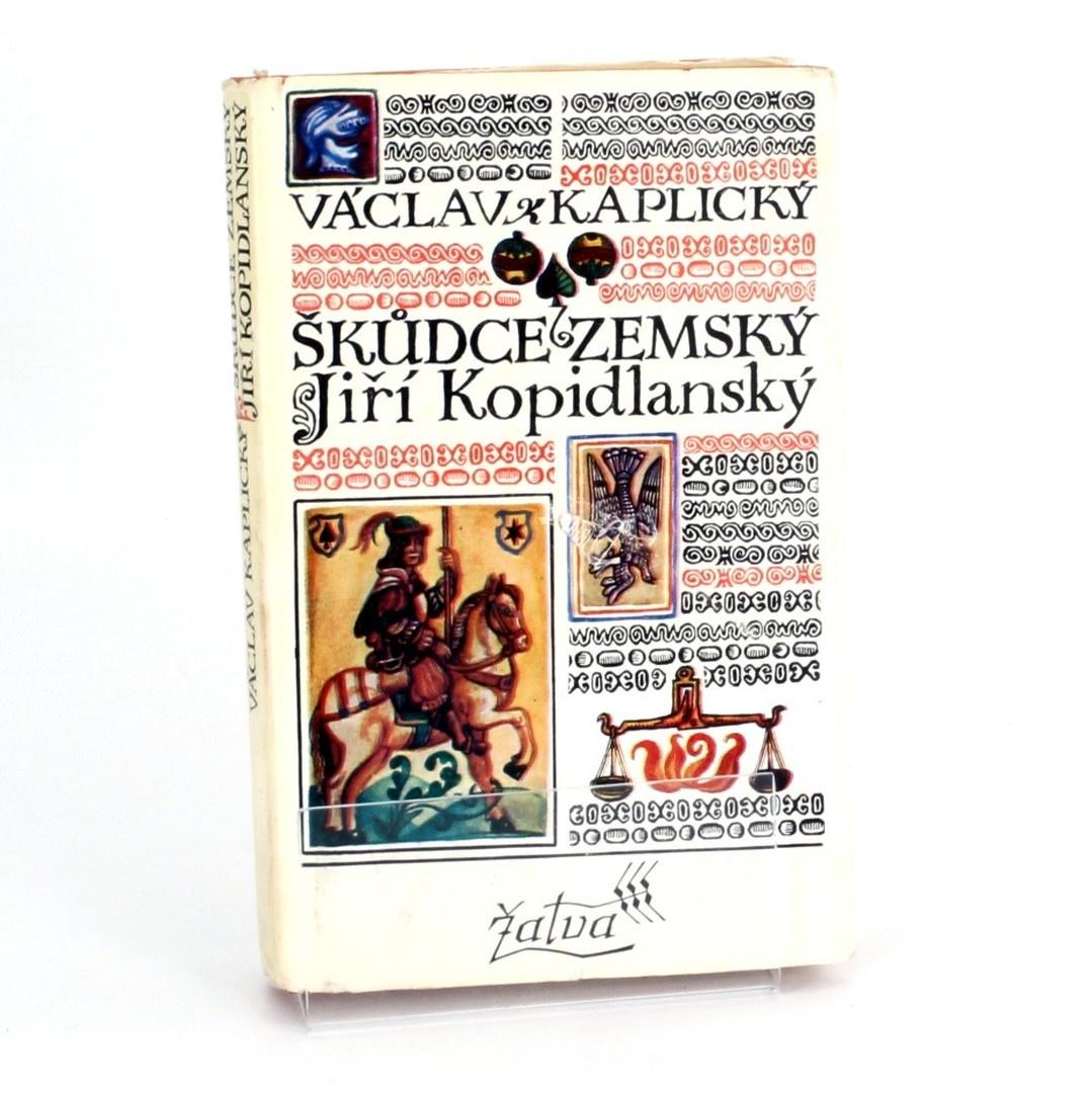 Kniha Škudce zemský Václav Kaplický