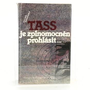 Julian Semjonov: TASS je zplnomocněn prohlásit